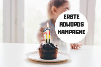 Deine erste Adwords Kampagne