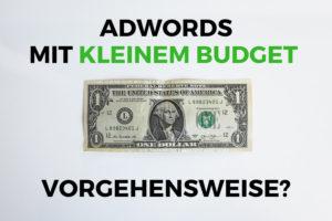 Adwords kleines Budget