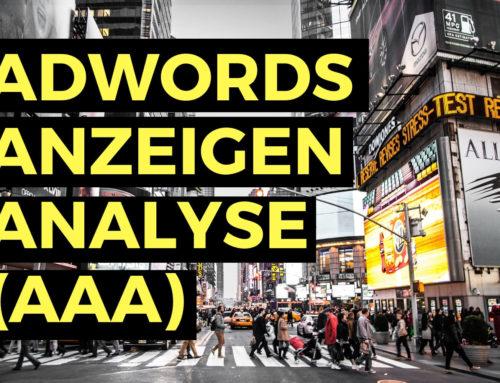 Adwords Anzeigen Analyse (AAA)