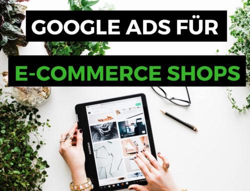 Wie vermarktest du deinen Online Shop mit Google & Social Media Ads?