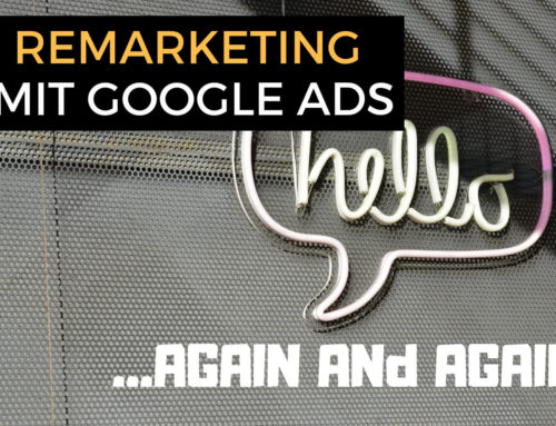 Retargeting / Remarketing mit Google Ads